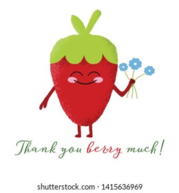 Vector illustration of a cute strawberry berry character with a happy face and holding a bunch of flowers. Thank you berry much. Funny food concept.