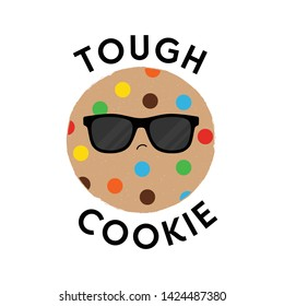 Vector illustration of a cute textured cookie biscuit with sunglasses. Tough Cookie.