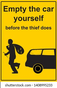 vector illustration depicting warning sign for thieves. yellow with black text in English - empty the car yourself before the thief does