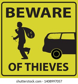 vector illustration depicting warning sign for thieves. yellow with black text in English - Beware of thieves