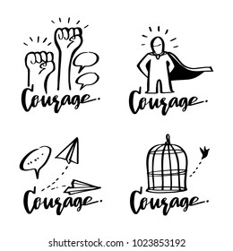 Vector illustration design Courage collection set with calligraphy lettering, motivation, ambition, success, challenge, leadership concepts.