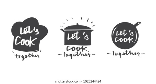 Vector illustration design Let's cook together logo and label with calligraphy lettering collection set.