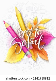 Vector illustration with design template for Back to school event banner with pencils, detailed bright leaves and Back to School hand lettering label.