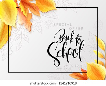 Vector illustration with design template for Back to school event banner with detailed bright autumn leaves and Back to School hand lettering label.