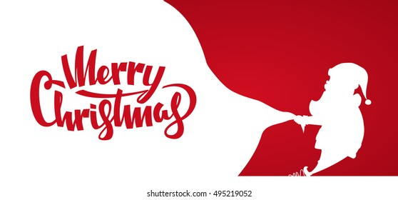 Vector illustration: Design template of banner with Silhouette of Santa Claus pulls a heavy bag full of gifts. Handwritten lettering of Merry Christmas.