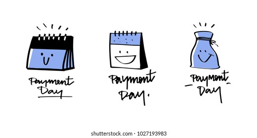 Vector illustration design various design of payment day sign or label present by cute cartoons.  financial calendar, payment day, pay time, monthly budget planing to pay.