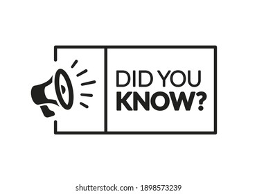 Vector Illustration Did You Know Label With Megaphone