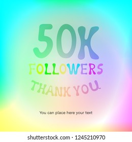 Vector illustration with digits 50k and text Thank You Followers on rainbow colored background. Template card for celebrating many followers in social networks, social media post. 50000 subscribers.
