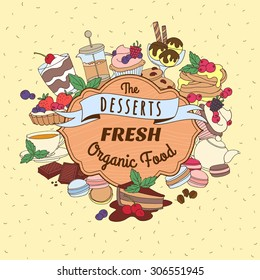 Vector illustration Doodle vintage desserts frame. Cakes, ice cream and berries with wooden signboard and ribbon