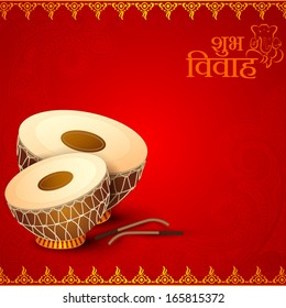 vector illustration of Drum in Indian Wedding Invitation Card with Shubh Vivah( Happy Wedding) message