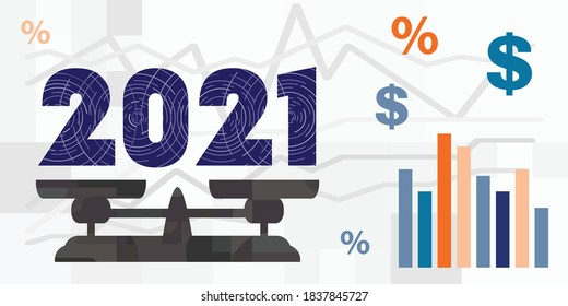 vector illustration of economic report and prognosis of 2021 year with beam balance and money symbols