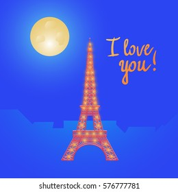 Vector illustration. Eiffel Tower. Valentine's Day. I love you. The concept Night view in Paris. The moon and the stars.
