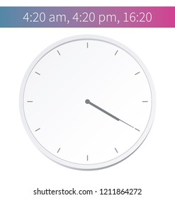 Vector Illustration. Europe And American Time. Analog Wall Clock With: 16:20; 4:20 am Or 4:20 pm. The Gray Dial Without Numbers On The White Background. Schedule For Business Or Education