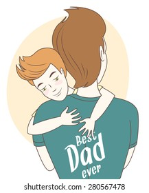 Vector illustration  Father and son hugging. Hand drawn style greeting card for father's day