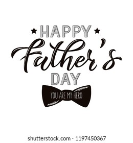Vector illustration father's day greetings card with hand lettering - happy father's day - with a bow tie. EPS 10