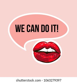 "Vector illustration of female sexy lips and feminist quote ""We can do it"" with pink Speech bubble icon. Feminist conceptual poster in minimalist style. Isolated on beige background."