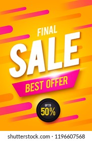Vector illustration Final sale poster or flyer design. 3D word Sale on colorful background.