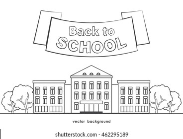 Vector illustration: Flat line school building with trees, ribbon and lettering Back to school on white background.