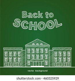 Vector illustration: Flat line white school building and hand drawn lettering Back to school on green blackboard background.