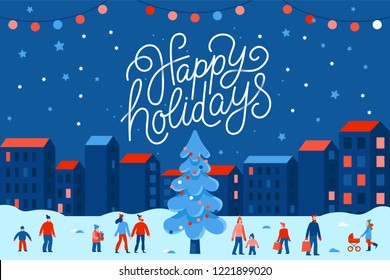 Vector illustration in flat simple style with hand lettering happy holidays -  Christmas greeting card, banner, poster with people at festival seasonal market and fair at town square