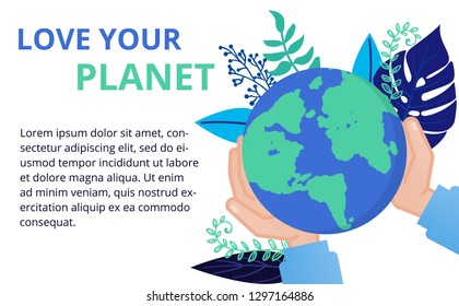 Vector illustration in flat style. Earth globe in the hands. Save the planet, save energy, the concept of the Earth day. Can use for website, banners and brochure.