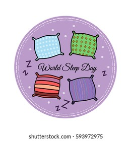 """Vector illustration in flat style. Illustration of pillows in different colors with patterns with the text """"World Sleep Day"""" in purple circle. Can be applied in the design of postcards, stickers."""