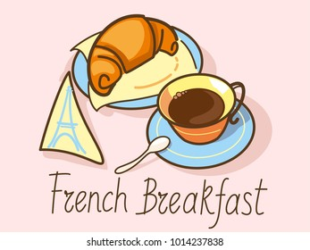 Vector illustration French Breakfast, croissant and coffee.