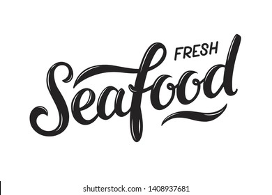 Vector illustration of Fresh Seafood text for advertisments, banners, stickers and posters. Hand drawn calligraphy, lettering, typography for logo design and branding.