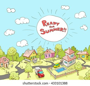 """Vector Illustration of Funny Rural Landscape with Text: """"Ready for Summer"""". Colorful Background in Doodle Hand-Drawn Style. Cartoon Village"""