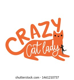 Vector illustration with ginger cat and black woman silhouette. Crazy Cat lady calligraphy quote. Humor typography poster with domestic animal