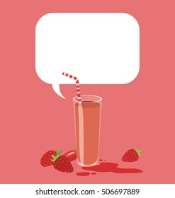 Vector illustration of a glass of organic strawberry juice with a big text bubble on top of the image. Great menu template. Modern, simple, flat design of the fresh cold drink.