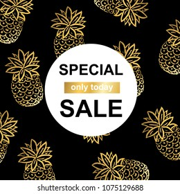 Vector Illustration. Gold pineapples background . Special sale template. Golden texture for season sale period in circle space for text