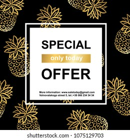 Vector Illustration. Gold pineapples background . Special sale template. Golden texture for season sale period in square space for text