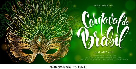 Vector Illustration. Golden carnival mask with feathers. Beautiful concept design with hand drawn lettering for greeting card, party invitation, banner or flyer. Carnival in Rio. Carnival in Brazil