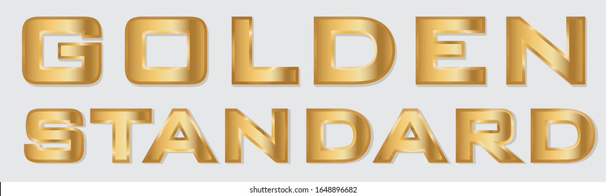 Vector illustration, Golden and sometimes Gold Standard is an expression used in ex issues about economic and research. EPS10.
