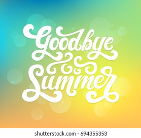 Vector illustration of Goodbye Summer text. Goodbye summer lettering vector. Calligraphy text isolated on gradient background. Typography for photo overlay/ t-shirt print/poster design/greeting card