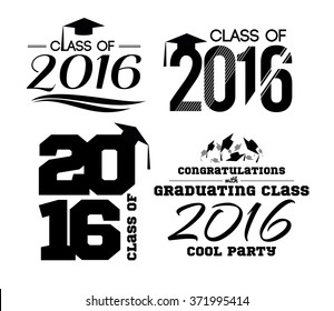vector illustration of a graduating class in 2016 graphics elements for t-shirts, and the idea for the sign or badge