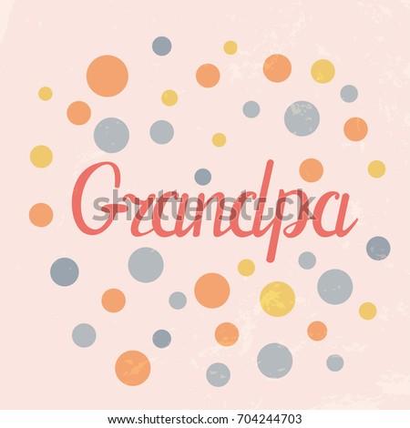 Vector Illustration Grandpa Postcardcard Congratulation National