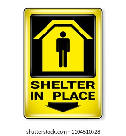 Vector , illustration graphic style,Shelter in Place Symbol, label icon on white background, Attracting attention Security First sign, Idea for presentation EPS 10.
