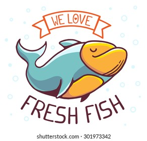 Vector illustration of great blue green fish with title we love fresh fish on white background with bubbles. Hand drawn line art design for web, site, advertising, banner, poster, board and print.