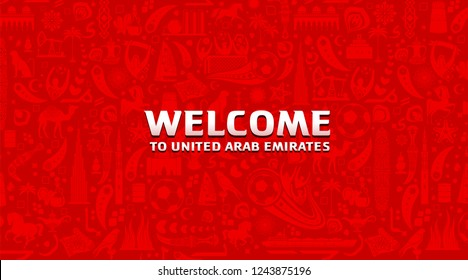 Vector illustration green background. Lettering welcome to United Arab Emirates. World of UAE pattern with modern and traditional elements. 2018, 2019 trend. Asian Football Cup, Club World Cup in UAE.