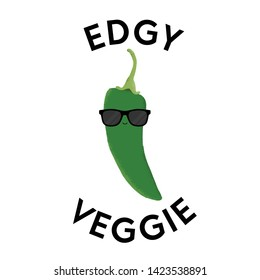 Vector illustration of a green chili pepper character wearing sunglasses with the funny pun 'Edgy Veggie'. Cheeky T-Shirt design concept.