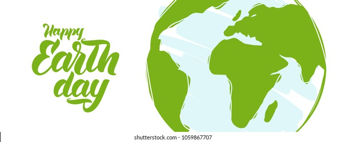 Vector illustration: Greeting Banner with Hand drawn planet and handwritten lettering of Happy Earth Day