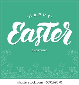 Vector illustration: Greeting card with handwritten lettering of Happy Easter and hand drawn floral frame on mint background.