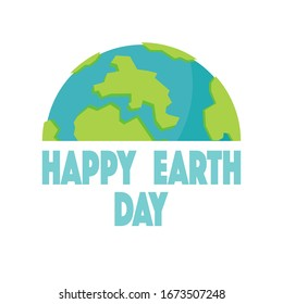Vector illustration greeting card Happy Earth Day, planet Earth with signature