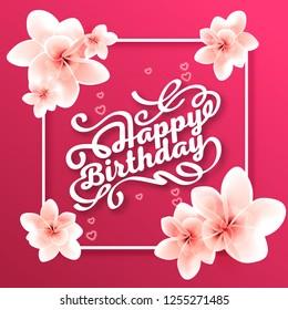 Vector illustration. Greetings card. Handwritten modern brush lettering of Happy Birthday. Typography design.