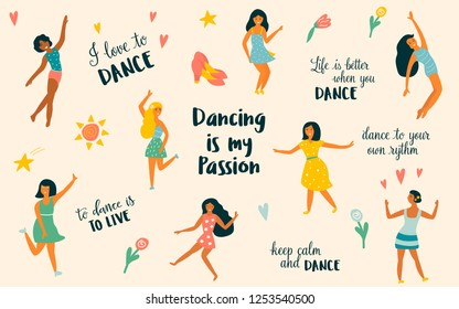 Vector illustration of Group of beautiful dancing girls in different poses and motivation text.