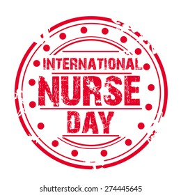 Vector illustration of grungy stamp for International Nurse Day.