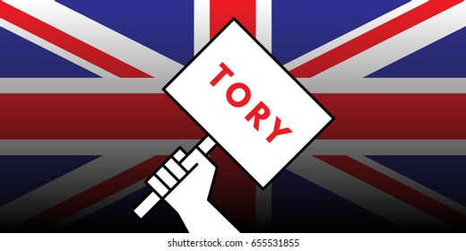 Vector illustration of hand of british voter holding sign featuring the word tory showing support for the conservative political party in the upcoming United Kingdom general election.
