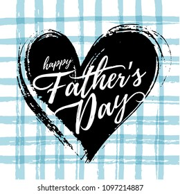 Vector illustration, hand drawn background and Happy Father's day text. Fathers day card design.